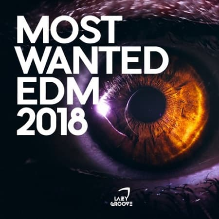 Most Wanted EDM (2018) MP3