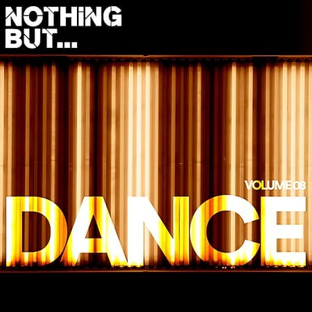 Nothing But... Dance Vol.08 (2018) MP3
