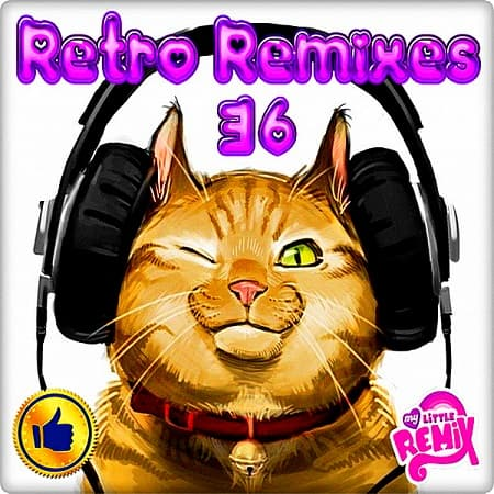 Retro Remix Quality Vol.36 (2018) MP3