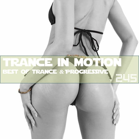 Trance In Motion Vol.245 (2018) MP3
