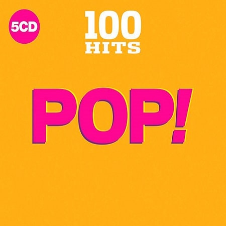 100 Hits - Pop! [5CD] (2018)