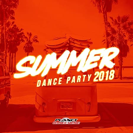 Summer 2018: Dance Party (2018) MP3