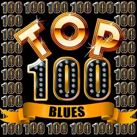 Top 100 Blues (2018) MP3