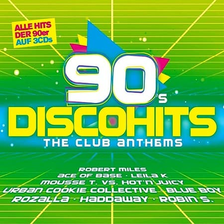 90s Disco Hits: The Club Anthems [3CD] (2018)