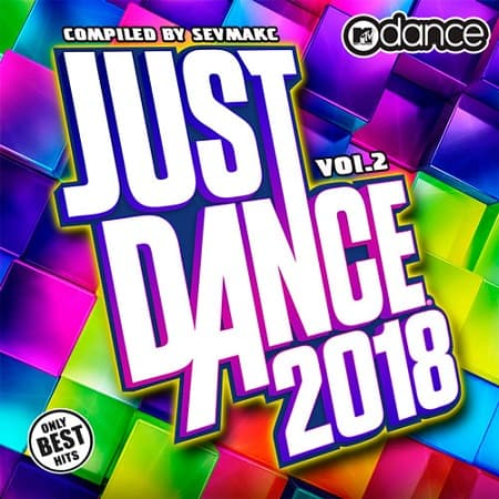 Just Dance 2018 Vol.2 (2018) MP3