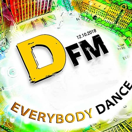 Radio DFM: Top 30 D-Chart 12.10.2018 (2018) MP3