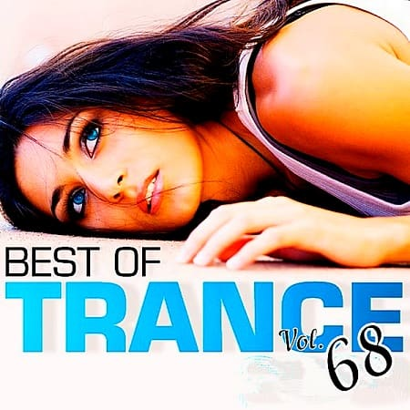 The Best Of Trance 68 (2018) MP3