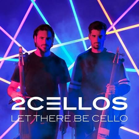 2Cellos - Let There Be Cello (2018) MP3