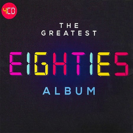 The Greatest Eighties Album [4CD] (2018) MP3
