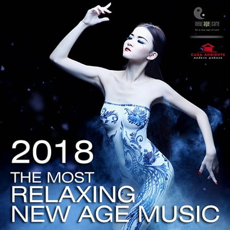 The Most Relaxing New Age Music (2018) MP3