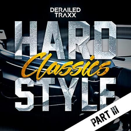 Hardstyle Classics: Part 3 (2018) MP3