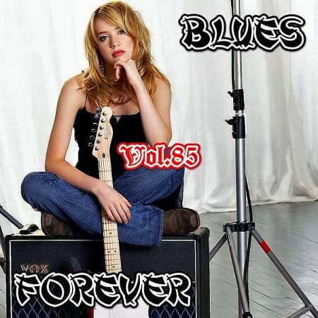 Blues Forever Vol.85 (2018) MP3