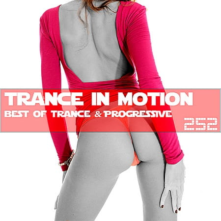Trance In Motion Vol.252 [Full Version] (2018) MP3