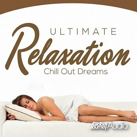 Ultimate Chillout Dreams (2018) MP3