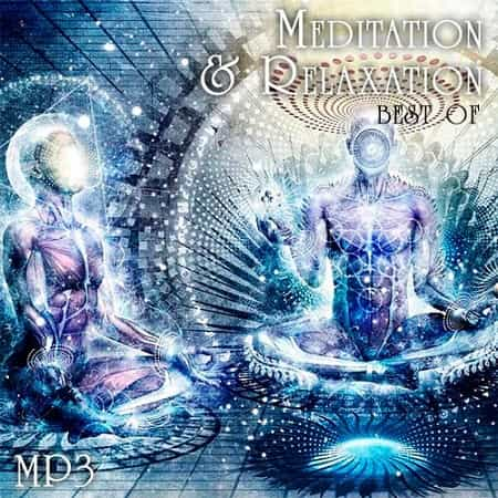 Best Of Meditation and Relaxation (2018) MP3