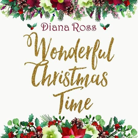 Diana Ross - Wonderful Christmas Time (2018) MP3