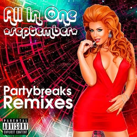 Partybreaks and Remixes - All In One September 005 (2018)