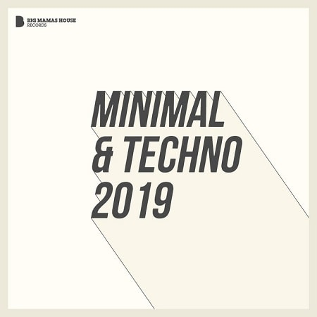 Minimal and Techno 2019 (2018) MP3