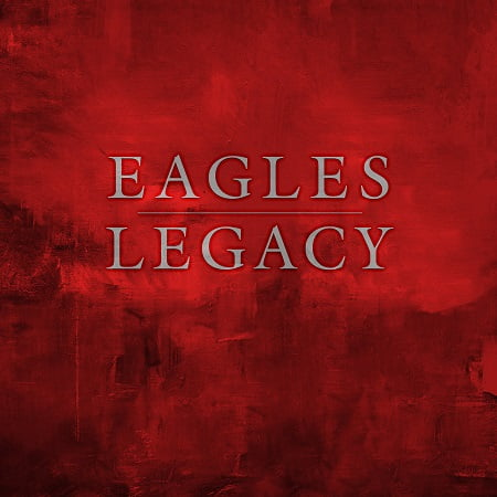 Eagles – Legacy (2018) MP3