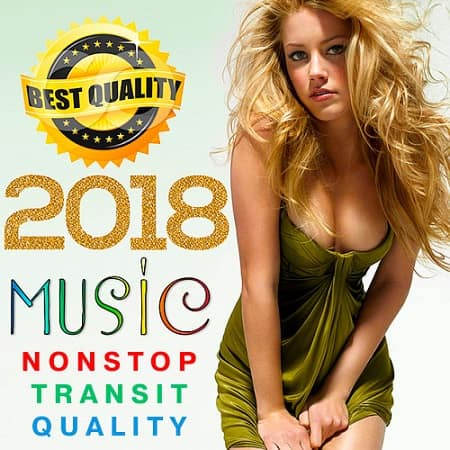 Music Nonstop Transit Quality (2018) MP3