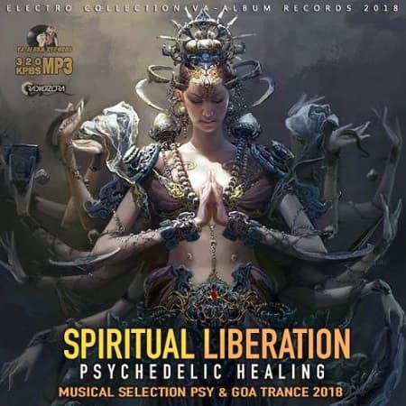 Spiritual Liberation: Psychedelic Healing (2018) MP3