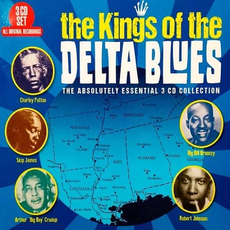 The Kings Of The Delta Blues - Essential Collection (2018) MP3