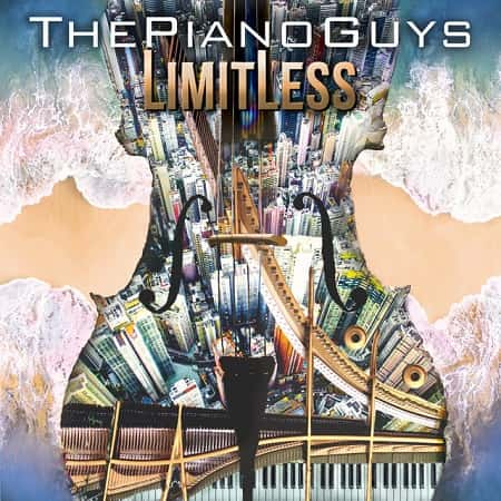 The Piano Guys - Limitless (2018) MP3