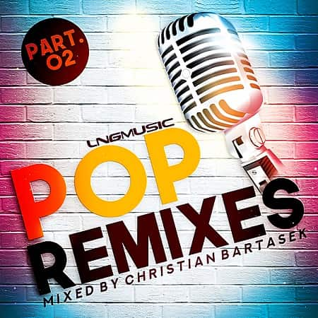 Pop Remixes Part 2 (2018) MP3