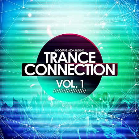 Trance Connection Vol.1 (2018) MP3