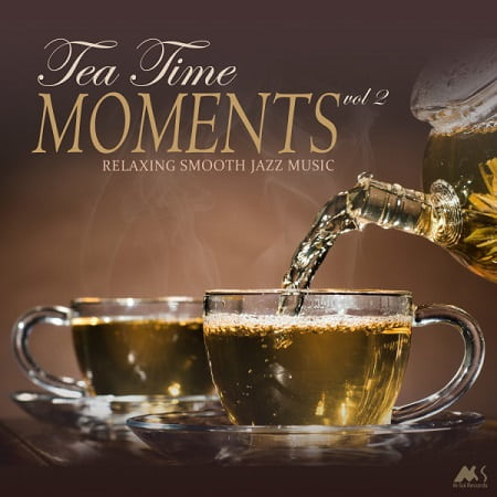 Tea Time Moments Vol.2 [Relaxing Smooth Jazz Music] (2018) MP3