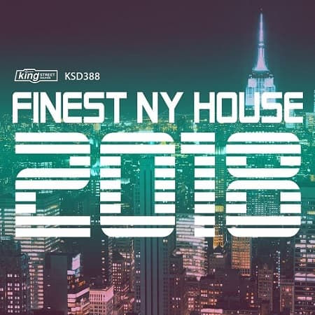Finest NY House 2018 (2018) MP3