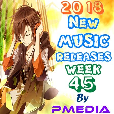 New Music Releases Week 45 (2018) MP3