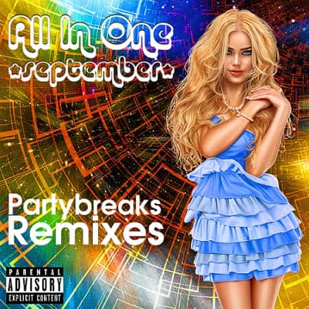 Partybreaks and Remixes - All In One September 006 (2018)