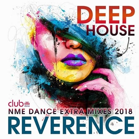 Reverence: Deep House Exrta Mixes (2018) MP3