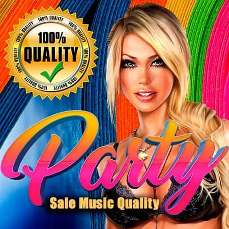 Party Sale Music Quality (2018) MP3