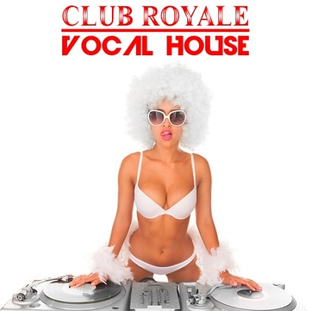 Club Royale Vocal House (2018) MP3