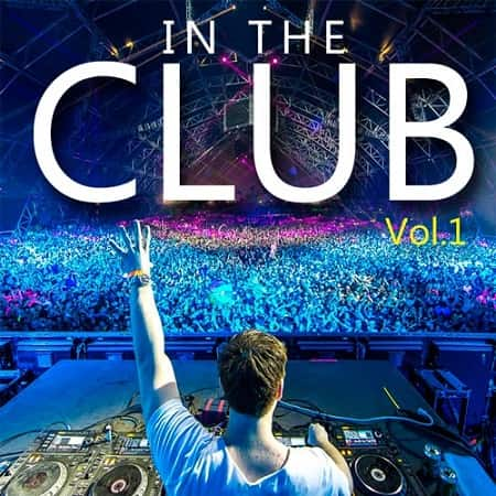 In The Club Vol.1 (2018) MP3