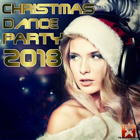 Christmas Dance Party 2018 (2018) MP3