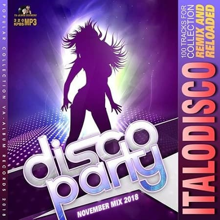 Italodisco Remix And Reloaded (2018) MP3