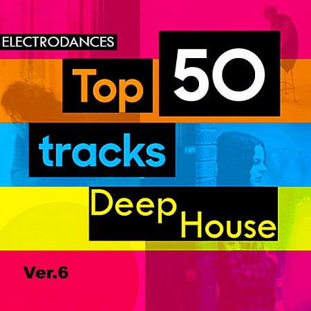 Top50: Tracks Deep House Ver.6 (2018) MP3
