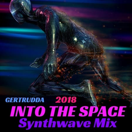 Into The Space (Synthwave Mix) (2018) MP3
