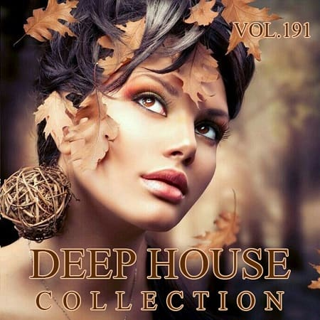 Deep House Collection Vol.191 (2018) MP3