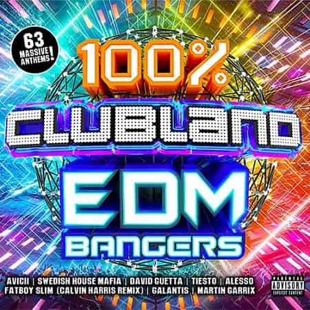 100% Clubland EDM Bangers [3CD] (2018) MP3