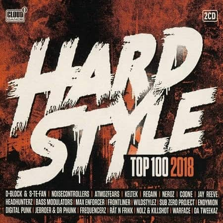 Hardstyle Top 100 2018 [2CD] (2018) MP3