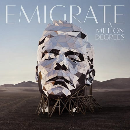 Emigrate - A Million Degrees (2018) MP3