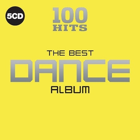 100 Hits – The Best Dance Album [5CD] (2018) MP3