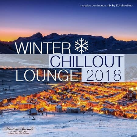 Winter Chillout Lounge 2018: Smooth Lounge Sounds For The Cold Season (2018) MP3