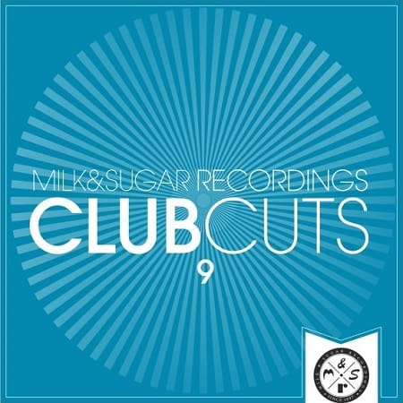 Milk And Sugar Club Cuts Vol.9 (2018) MP3