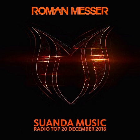 Suanda Music Radio Top 20 [December] (2018) MP3