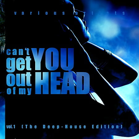 Can't Get You Out Of My Head Vol.1 [The Deep-House Edition] (2018) MP3